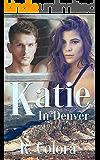 Katie (In Denver Series Book 3)