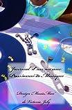 Journal d'un ou une Passionne de Musique: Journal