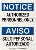 "Brady 38112 10"" Width x 14"" Height B-555 Aluminum, Blue and Black on White Bilingual Sign, English and Spanish Language, Header ""Notice/Aviso"", Legend ""Authorized Personnel Only/Solo Personal Autorizado"""