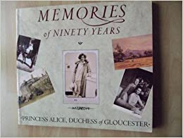 Book Princess Alice: Memories of Ninety Years by Princess Alice (1993-05-27)