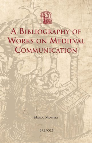 A Bibliography of Works on Medieval Communication (Utrecht Studies in Medieval Literacy)