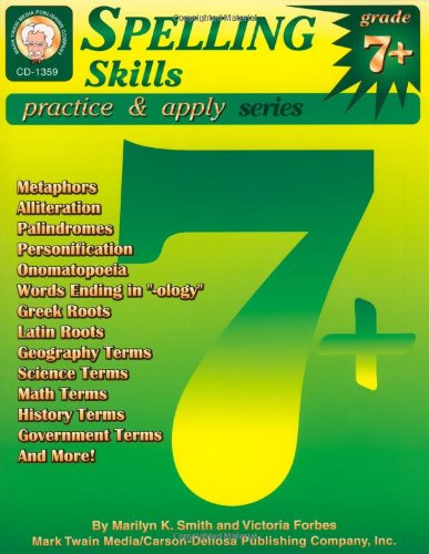 Spelling Skills, Grades 7 - 8 (Practice & Apply)