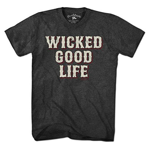 Wicked Good Life T-Shirt