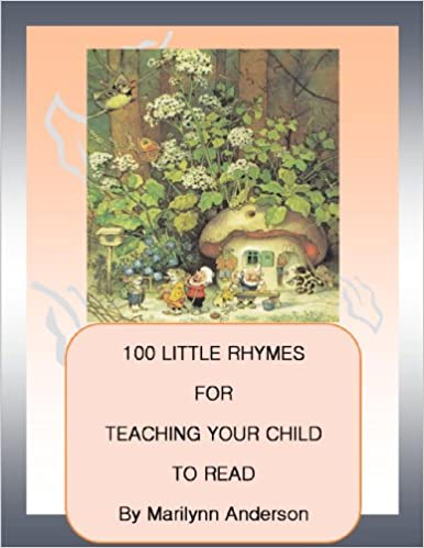 100 LITTLE RHYMES for TEACHING YOUR CHILD TO READ ~~