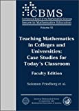 Teaching Mathematics in Colleges and Universities, Boston College Museum of Art Staff and Solomon Friedberg, 0821828754