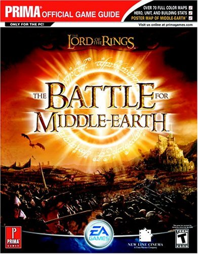 The Lord of the Rings: The Battle for Middle-earth (Prima Official Game Guide)