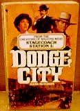 Dodge City (Stagecoach Station, No. 1)