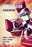 Supervision: a Redefinition, Sergiovanni, Thomas and Starratt, Robert, 0073378666