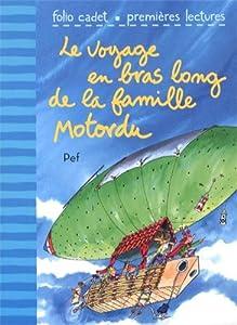 """Afficher """"Le voyage en bras long de la famille Motordu"""""""