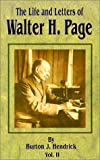 The Life and Letters of Walter H. Page, Burton Jesse Hendrick, 0898753589