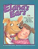 Elana's Ears, or How I Became the Best Big Sister in the World