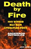 Death by Fire, Anderson Reynolds, 0970443218