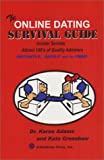 Online Dating Survival Guide, Karen Adams and Kate Crenshaw, 1889995223