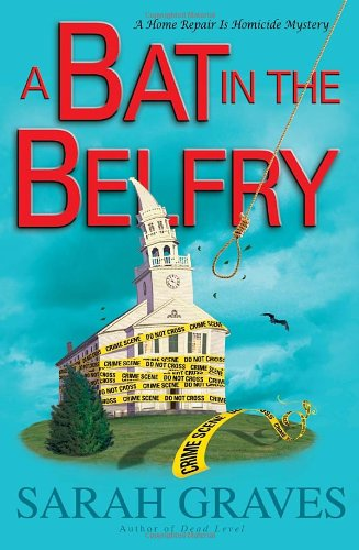 Image of A Bat in the Belfry: A Home Repair Is Homicide Mystery