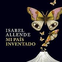 MI PAÍS INVENTADO [MY INVENTED COUNTRY]