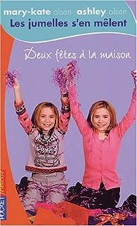 Book's Cover of Les jumelles s'en mêlent, Tome 8 : Deux fêtes à la maison
