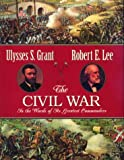 The Civil War Through the Eyes of Its Greatest Commanders, Ulysses S. Grant and Armistead L. Long, 1571458379