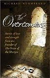 The Overcomers, Richard Wurmbrand, 0882702068