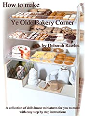How to make Ye Olde Bakery Corner contains easy step by step instructions for how to make a complete miniature dolls house scene filled with many items. You will learn to make the Bakery and fill the shelves with cakes and bread. You will als...