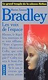 Les voix de l'espace par Bradley