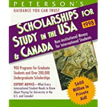 Peterson's Scholarships for Study in the USA & Canada 1998 (Serial)
