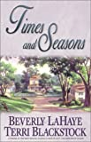 Times and Seasons, Beverly LaHaye and Terri Blackstock, 0310233194