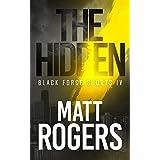 The Hidden: A Black Force Thriller (Black Force Shorts Book 4)