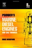 Pounder's Marine Diesel Engines : And Gas Turbines, Woodyard, Doug, 0750658460