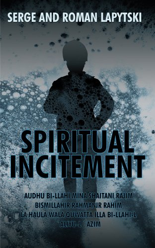 Book: Spiritual Incitement by Serge and Roman Lapytski
