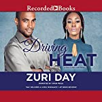 Driving Heat | Zuri Day