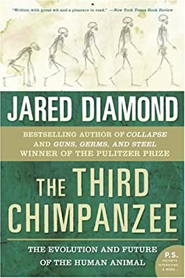 The Third Chimpanzee: The Evolution and Future of the Human Animal (P.S.) by Harper Perennial