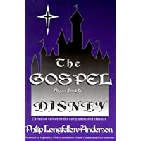 The Gospel According to Disney: Christian Values in
