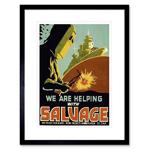 PROPAGANDA WAR WWII USA SALVAGE BATTLESHIP WELD FRAMED ART PRINT MOUNT B12X7205