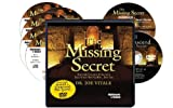 The Missing Secret (6 Compact Discs, DVD 'Install and Transcend The Secret', Writable PDF Workbook & Bonus PDF Book 'Thought Vibration')