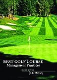 Best Golf Course Management Practices (2nd Edition) Pdf