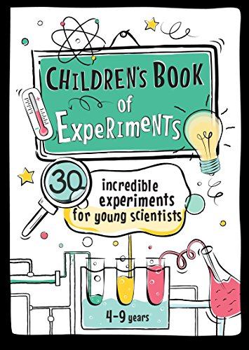 Children's Book of Experiments: 30 Incredible Experiments for Young Scientists (Educational series for kids 4-9 years 1) by [Wasilewski, Jaroslaw]