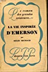 La vie inspiree d Emerson par Michaud