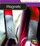 Magnets, Angela Royston, 1432914367