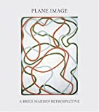 img - for Plane Image: A Brice Marden Retrospective book / textbook / text book