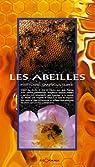Les abeilles : Histoire d'apiculture par Cottel