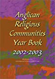 Anglican Religious Communities Year Book 2002-2003, Canterbury Canterbury Press Staff, 0819219053