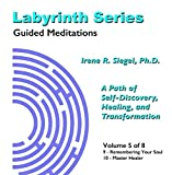 Labyrinth Series Guided Meditations - Volume 5