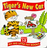 img - for Tiger's New Car (My Big Little Fat Books) book / textbook / text book