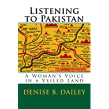 Listening to Pakistan: A Woman's Voice in a Veiled Land