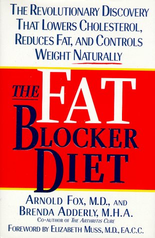 The Fat Blocker Diet: The Revolutionary Discovery That Removes Fat - Hills Fox Stores Mall