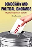 By Somin, Ilya Democracy and Political Ignorance: Why Smaller Government Is Smarter (2013) Paperback Livre Pdf/ePub eBook