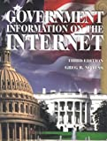 Government Information on the Internet 1999, Greg R. Notess, 0890592470