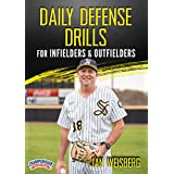 Daily Defense Drills for Infielders & Outfielders