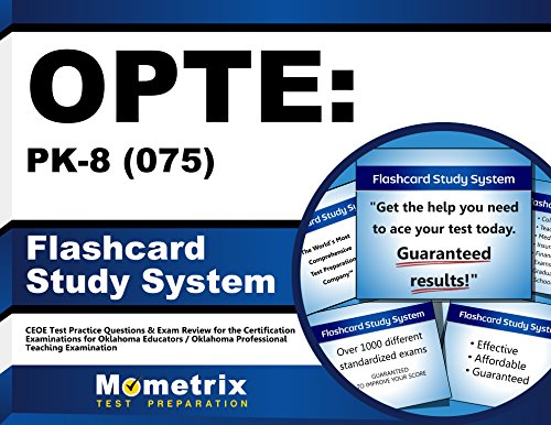 OPTE: PK-8 (075) Flashcard Study System: CEOE Test Practice Questions & Exam Review for the Certification Examinations for Oklahoma Educators / Oklahoma Professional Teaching Examination (Cards)