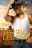 Wet Riding Lessons: Rancher's Pregnant Pleasure (Western Cowboy Romance)